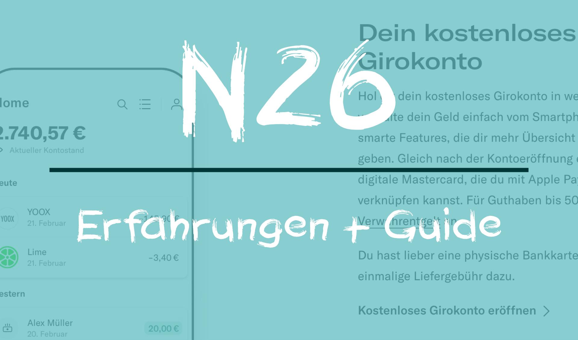 N26: Erfahrungen, Konten, Kritik (Guide)